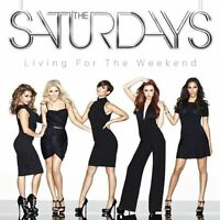 The Saturdays - Living For The Weekend (NEW Deluxe Edition CD 2013)