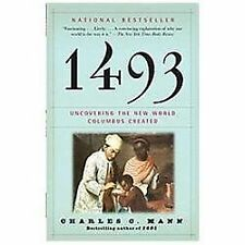 1493: Uncovering the New World Columbus Created - Paperback – July 24, 2012