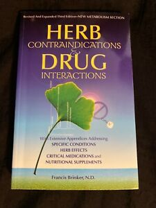 Herb Contraindications & Drug Interactions—Third Edition, Revised, F. Brinker