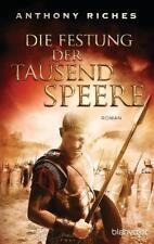 EV*21.5.2018 Anthony Riches: Die Festung der tausend Speere - Imperium-Saga (3)