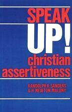 Speak Up! : Christian Assertiveness by H. Newton Malony and Randolph K....