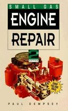 Small Gas Engine Repair, Paul Dempsey, Good Condition, Book