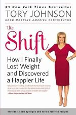 The Shift: How I Finally Lost Weight and Discovered a Happier Life-ExLibrary