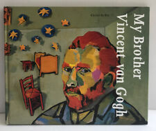 My Brother Vincent Van Gogh Hardcover Book by Ceciel de Bie