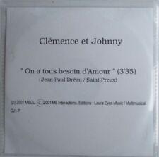 """JOHNNY HALLYDAY & CLÉMENCE - RARE CD SINGLE PROMO """"ON A TOUS BESOIN DAMOUR"""""""