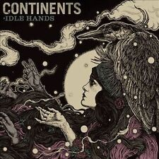 CONTINENTS - IDLE HANDS NEW VINYL RECORD