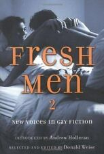 Fresh Men: Fresh Men 2 : New Voices in Gay Fiction (2005, Paperback) SHIPS FREE