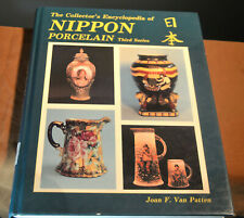 THE COLLECTORS ENCYCLOPEDIA OF NIPPON PORCELAIN JOAN F VAN PATTEN PRICE GUIDE