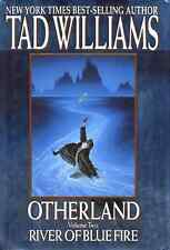 TAD WILLIAMS OTHERLAND RIVER OF BLUE FIRE BOOK 2 HARDCOVER 1ST EDITION NEW RARE