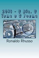 2016 - o Dia, o Tema e o Poema : Sagrado Coração de Poeta by Ronaldo Rhusso...