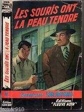 SAN-ANTONIO n°19 - LES SOURIS ONT LA PEAU TENDRE - EDITION 1958 FRS 240 - B1
