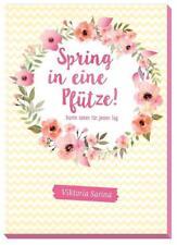 Spring in eine Pfütze von Viktoria und Sarina (2017, Taschenbuch)