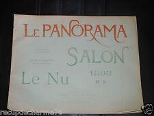 revue LE PANORAMA / SALON 1903 n 5  / 16 PHOTOGRAPHIES LE NU