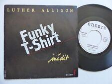 LUTHER ALLISON Funky T shirt  Inédit France ENCORE ENC 453 Pressage France