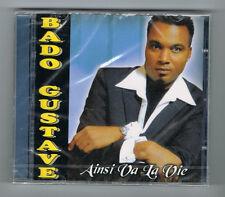 BADO GUSTAVE - AINSI VA LA VIE - CD 13 TRACKS - 2014 - NEUF NEW NEU