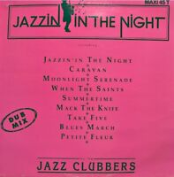 THE JAZZ CLUBBERS jazzin in the night MEDLEY MAXI PROMO 1990 GUINOCHET VG++