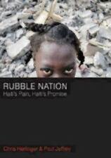 Rubble Nation : Haiti's Pain, Haiti's Promise - Insightful Christian Journalism