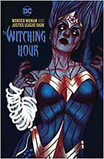Wonder Woman and the Justice League Dark: The Witching Hour, James Tynion IV, Ex