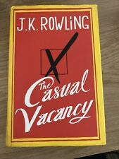 The Casual Vacancy by J. K. Rowling (Hardback with Dust Jacket, 2012)