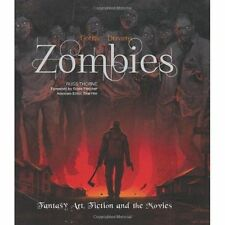 Zombies: Fantasy Art, Fiction & the Movies by Russ Thorne - Gothic Dreams
