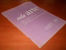 rivista SELE ARTE n. 19 - Ur e scavi, Ingres, televisione come fatto artistico