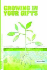 Growing Out Season 3: Growing in Your Gifts (Growing Out: From Disciples to Disc