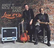 T-Andy-Nick Nixon Band, Andy T-Nick Nixon Band - Livin It Up [New CD]