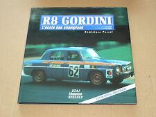 Rare Livre RENAULT 8 GORDIDI R8 Tirage Numéroté N° 471/500 D;Pascal Etai 1996