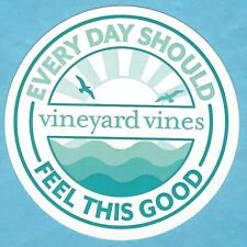 NEW AUTHENTIC VINEYARD VINES EVERY DAY SHOULD FEEL THIS GOOD STICKER #EDSFTG