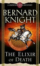 The Elixir of Death (A Crowner John Mystery),Bernard Knight