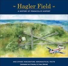 Hagler Field - A History of Pensacola's Airport