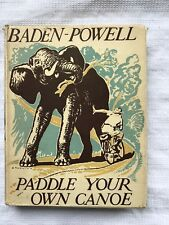 Baden-Powell Paddle Your Own Canoe 1st UK HB Edition W Dust Jacket