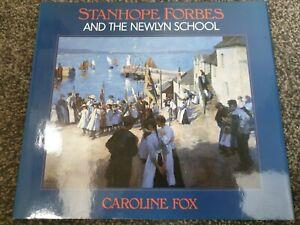 Stanhope Forbes and the Newlyn School - Caroline Fox - H/B 1993
