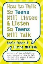 How to Talk So Teens Will Listen and Listen So Teens Will Talk, Good Books