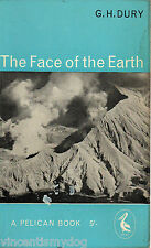 The Face of the Earth by G.H. Dury (Pelican paperback, 1960)