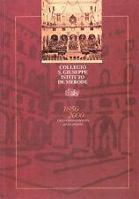 Collegio S.Giuseppe Istituto De Merode - Italia - folder edizione libro I° tir