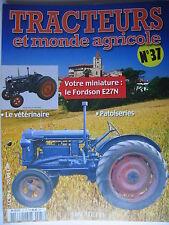 FASCICULE 37 TRACTEURS ET MONDE AGRICOLE FORDSON E27N DINKY TOYS BERLIET GAK5