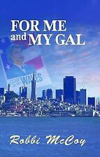 For Me and My Gal by Robbi McCoy Lesbian Romance