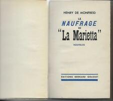 HENRY DE MONFREID / LE NAUFRAGE DE LA MARIETTA - E.O. N° -1934- GRASSET
