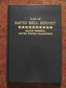 LIFE OF GENERAL DAVID BELL BIRNEY - UNION DIVISION AND CORPS COMMANDER - NEW