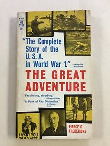 The Great Adventure Pierce Fredericks vintage WWI history paperback Ace