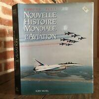 Edmond Petit Nueva Histoire Mundial Aviación Albin Michel 1989