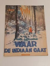 STRIP / XIII - WAAR DE INDIAAN GAAT - DERTIEN -DE MORGEN BIJLAGE- DARGAUD - 2000