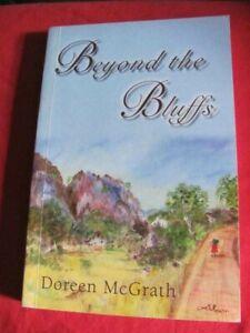 Beyond The Bluffs - Nth Queensland 1981-2001 - Doreen McGrath