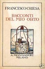 F.Chiesa # RACCONTI DEL MIO ORTO # Mondadori 1929