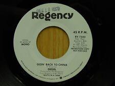 Diesel promo 45 Goin Back To China mono bw stereo on Regency pop rock