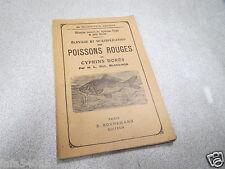 ELEVAGE ET MULTIPLICATION DES POISSONS ROUGES OU CYPRINS DORES BLANCHON 1957 *