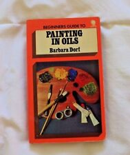 VINTAGE - Beginner's Guide to Painting in Oils Book (Barbara Dorf - 1973)