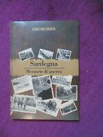 SARDEGNA. MEMORIE DI GUERRA. Ed UNIONE SARDA - Magrì Concas Marci Ragatzu - 1995