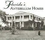 Florida's Antebellum Homes (FL) (Images of America)